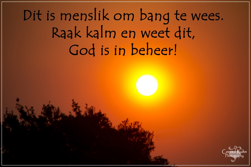 My Photo's with a Afrikaans Quote #4