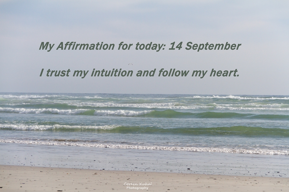 My Affirmation for today: 14 September
