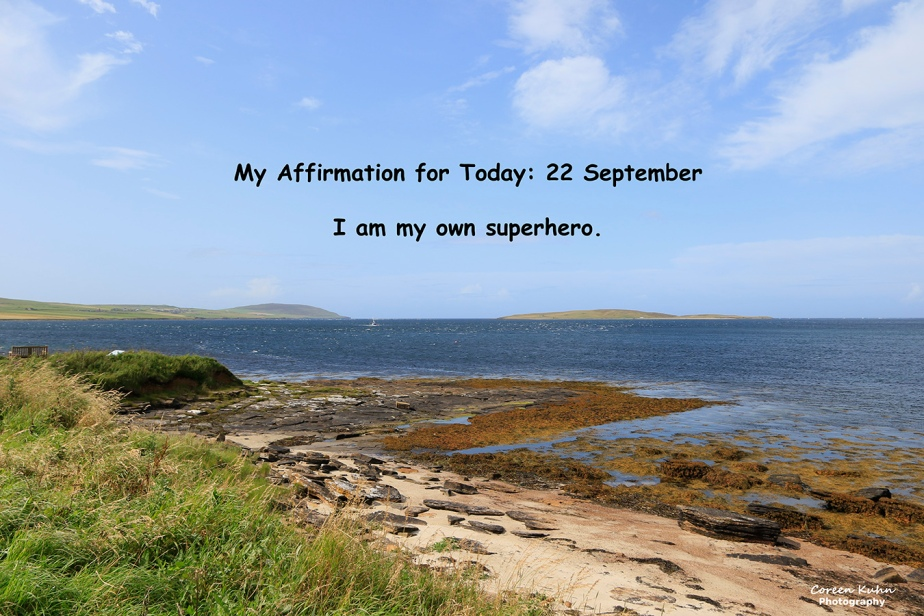 My Affirmation for Today: 22 September
