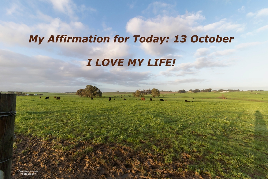 My Affirmation for Today: 13October