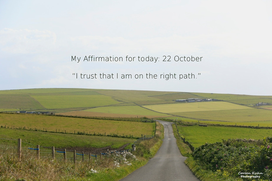 My Affirmation for Today: 22October