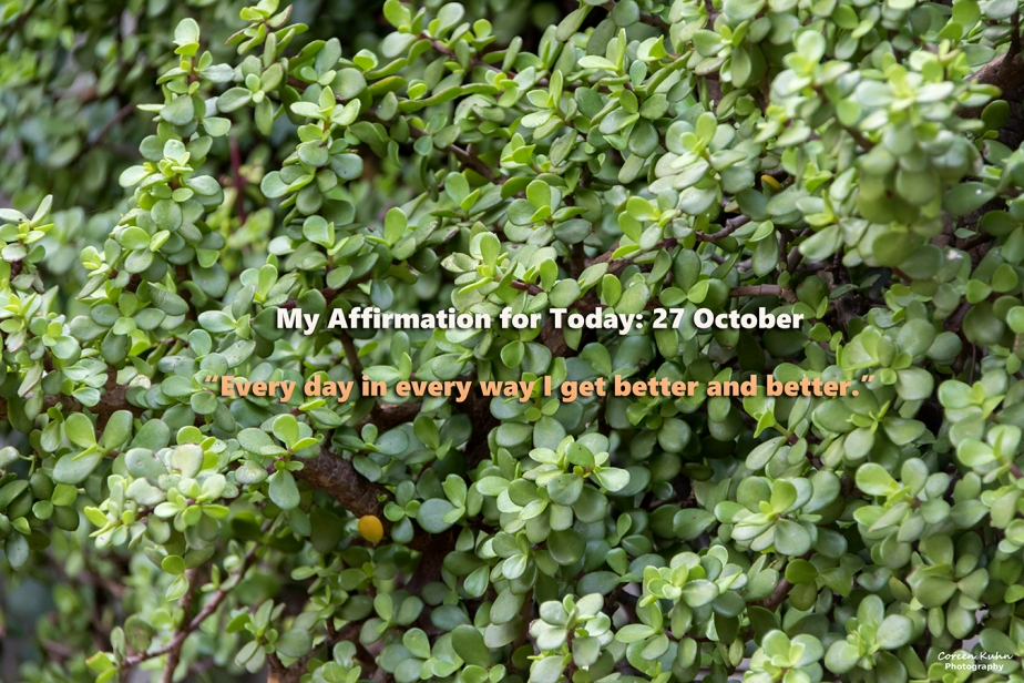 My Affirmation for Today: 27October