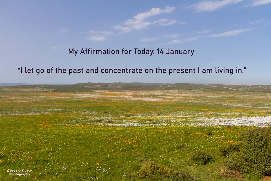 My Affirmation for Today: 14 January