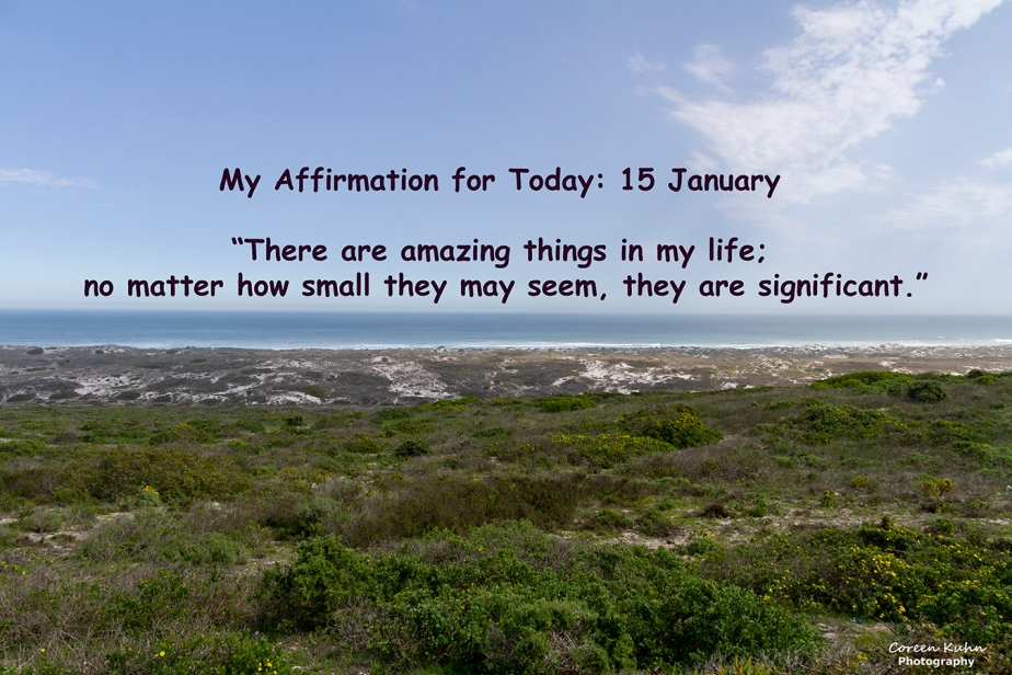 My Affirmation for Today: 15 January