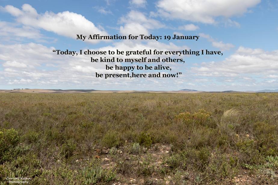 My Affirmation for Today: 19 January
