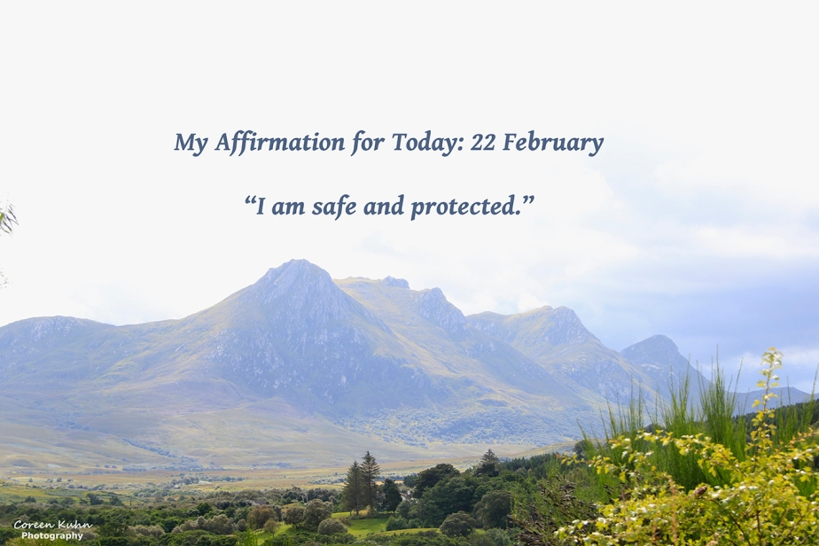 My Affirmation for Today: 22February