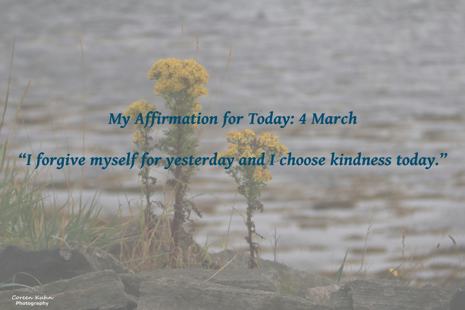 My Affirmation for Today: 4March