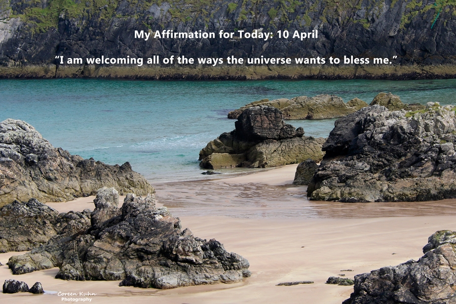 My Affirmation for Today: 10 April