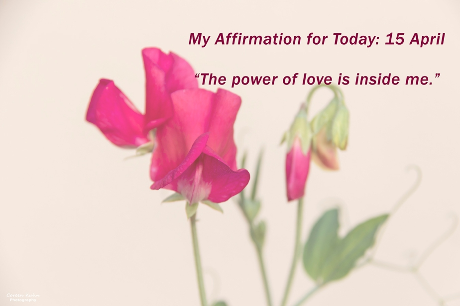 My Affirmation for Today: 15April