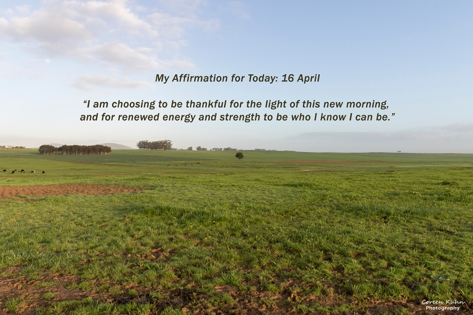 My Affirmation for Today: 16April
