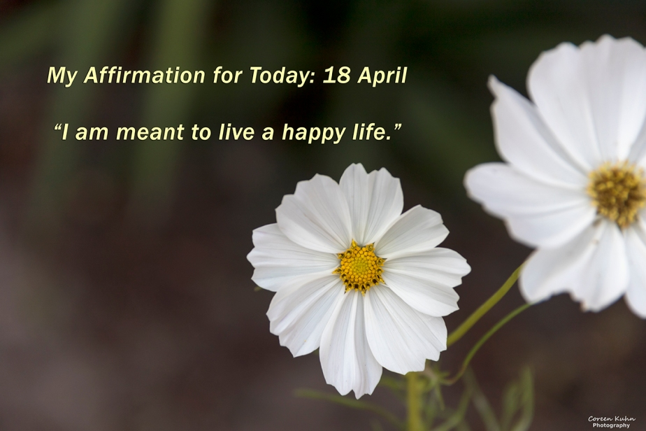 My Affirmation for Today: 18 April
