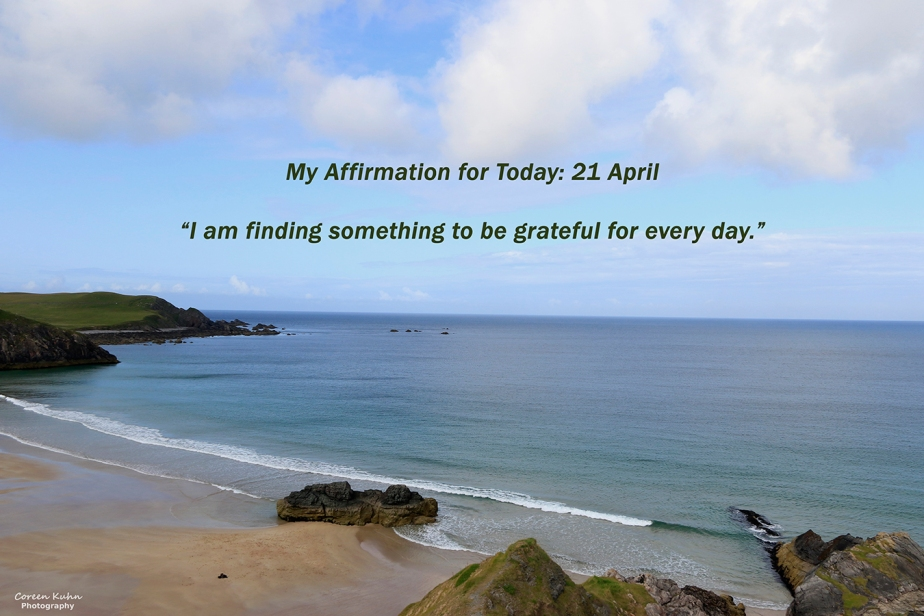 My Affirmation for Today: 21April