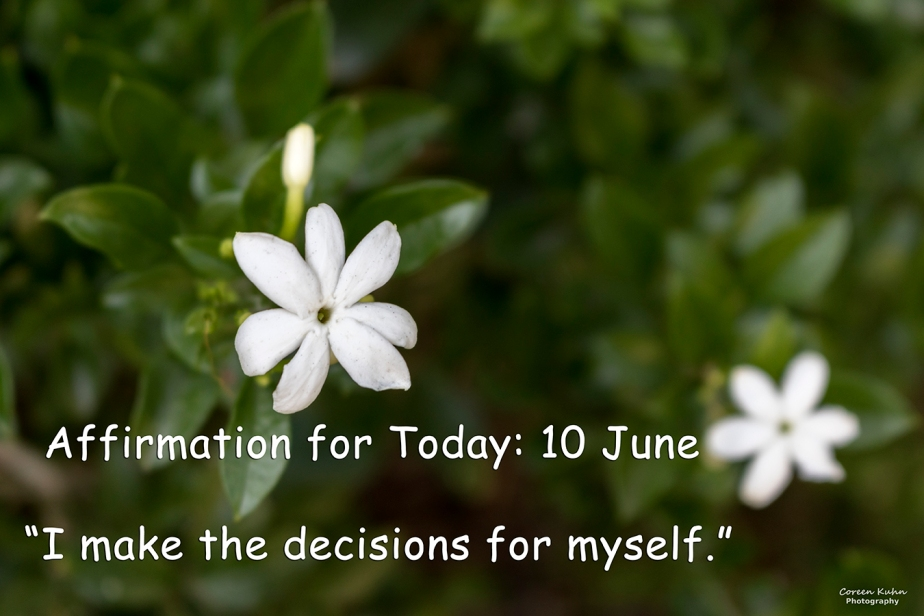 Affirmation for Today: 10 June2021