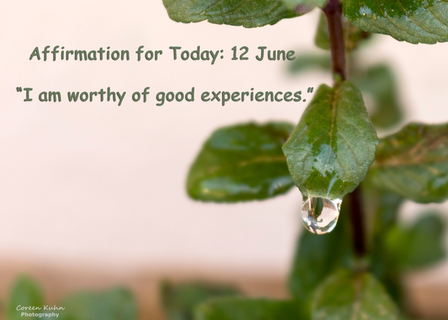 Affirmation for Today: 12 June2021
