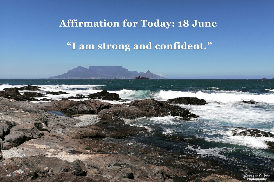 Affirmation for Today: 18 June2021