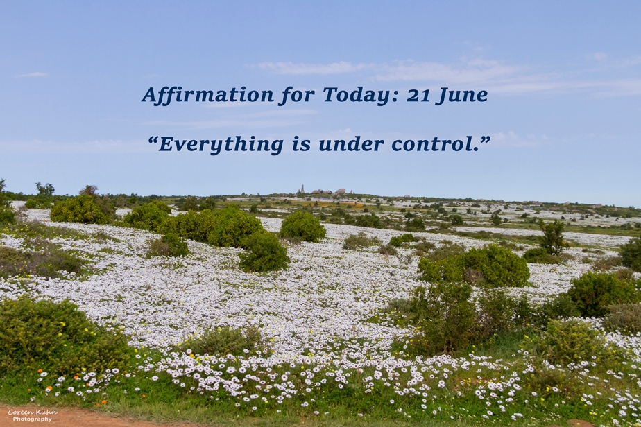 Affirmation for Today: 21 June2021
