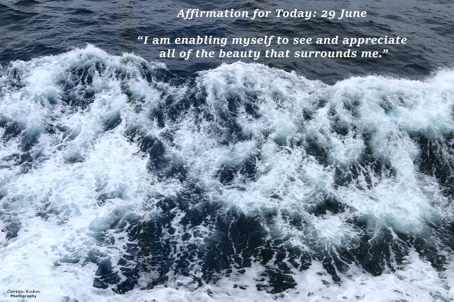 Affirmation for Today: 29 June2021