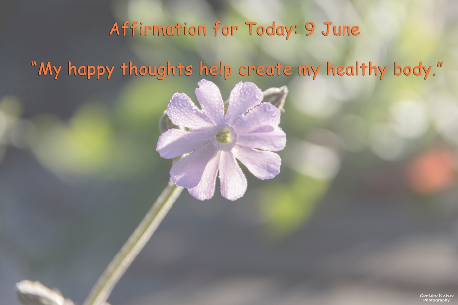 Affirmation for Today: 9 June2021