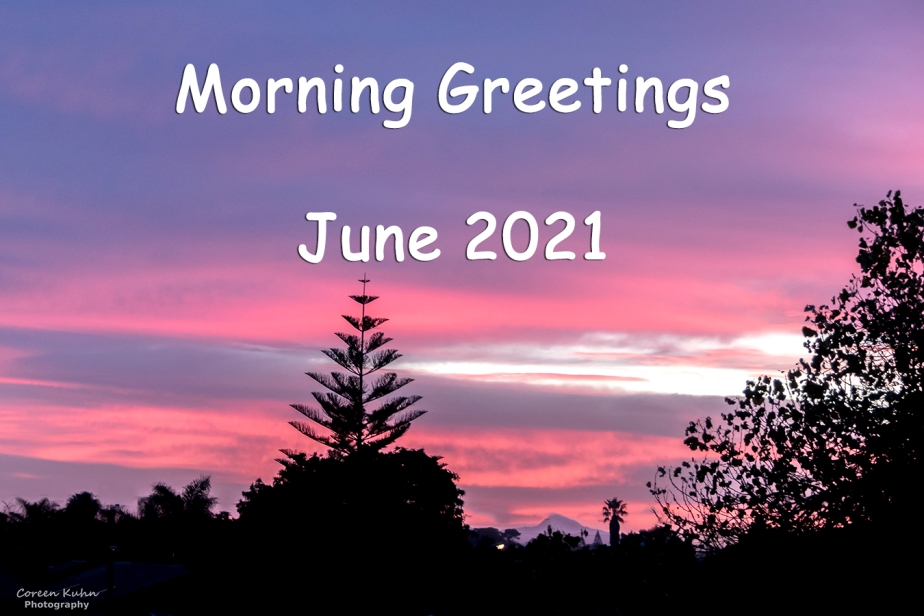 Morning Greetings: 13 June2021
