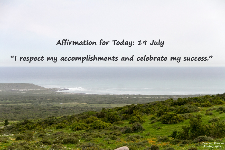 Affirmation for Today: 19 July2021