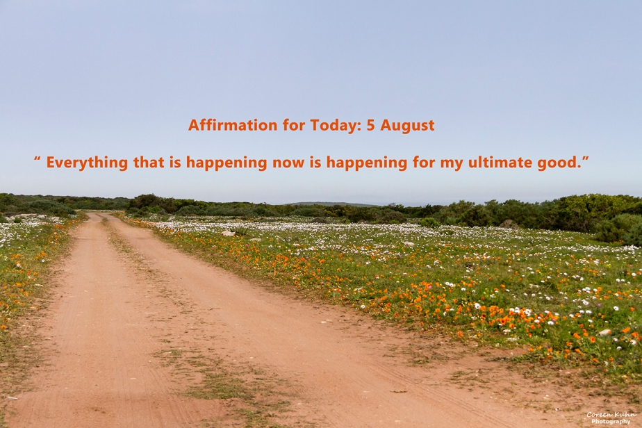 Affirmation for Today: 5 August2021